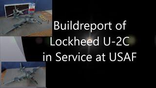 Build Report Lockheed U2-C Scale 1:48 Italeri Kit Nr 808 by Chrizlys Modellbau Werkstatt