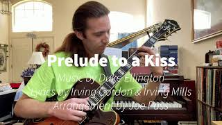 Prelude to a Kiss, arrangement by Joe Pass