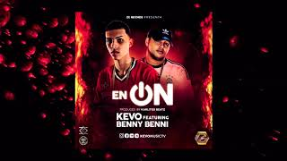 Gambar cover Kevo Ft. Benny Benni - En On (Official Preview)