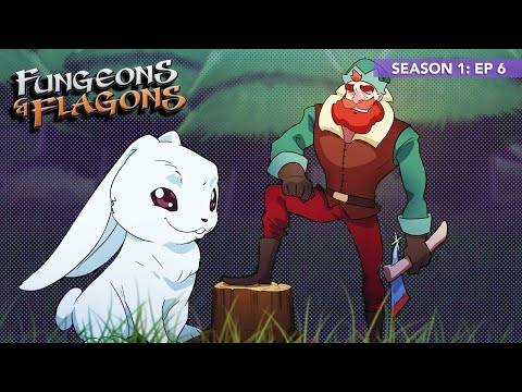 Fungeons & Flagons - Episode 6