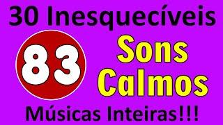30 Músicas Inesquecíveis! Love Songs de 1983! Músicas Int...