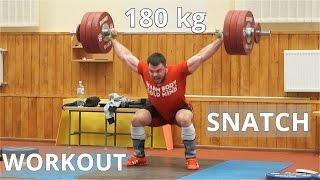 My SNATCH WORKOUT - 180 kg / A.TOROKHTIY
