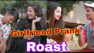 Girlfriend Prank Roast || Indian Girlfriend Prank Roast || Oye its Prank Roast