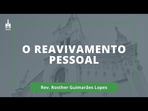 O Reavivamento Pessoal - Rev. Rosther Guimarães Lopes - Culto Matutino - 12/01/2020