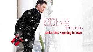 Michael Bublé - Santa Claus Is Coming To Town [Official HD] thumbnail
