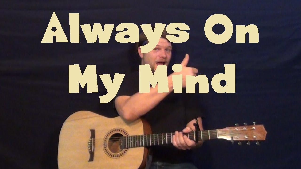 Always On My Mind Elviswillie Nelson Guitar Lesson Easy Strum