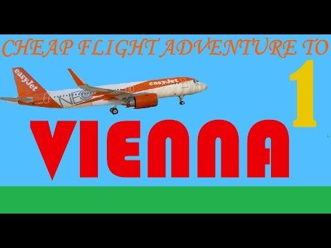 Cheap Flight Adventure To Vienna (part 1)