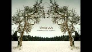 Retrograde - Digging in the Dirt