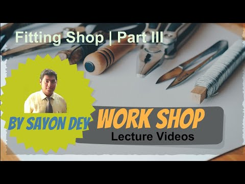 Introduction to Fitting Shop | Part - III |
