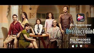 The Great Indian Dysfunctional Family | Web Series | Official trailer | Kay Kay Menon | Barun Sobti
