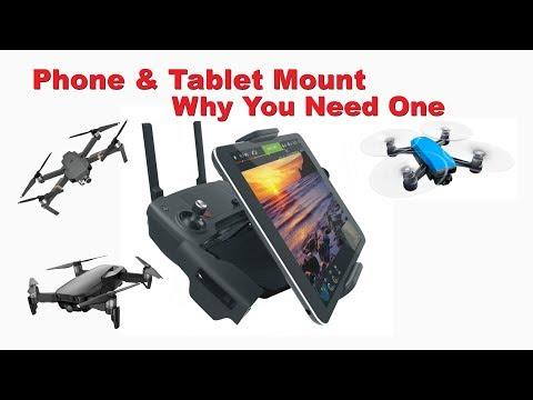 Why You Need A Phone & Tablet Mount - DJI Spark, Mavic Air, Mavic Pro