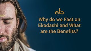 Why do we fast on Ekadashi & What are the Benefits? | By Swami Purnachaitanya