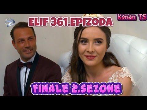 Elif 361.Epizoda I Zadnja Epizoda Sa Prevodom I