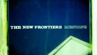 Watch New Frontiers The Day You Fell Apart video