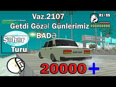 Vaz2107 Seher Turu   Getdi Gozel Gunlerimiz Bade 2017