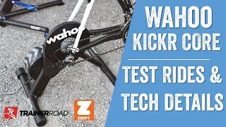 WAHOO KICKR CORE: First Rides and Full Details