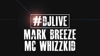 DJLIVE S01E10 - Breeze & MC Whizzkid 60 minute set | #djlive