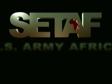 SETAF Transforms - US Army Africa - 090728