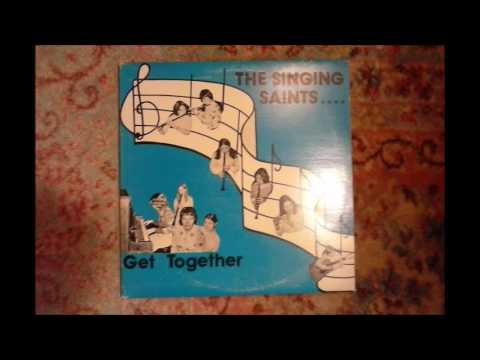 """The Singing Saints Xian Folk 70s Teen Choir Classic Songs """"Come Together"""""""