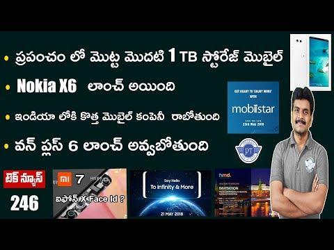 technews 246 Nokia X6,Oneplus 6 Launch,Mobistar,smartisan 1TB Phone,Mi7 etc