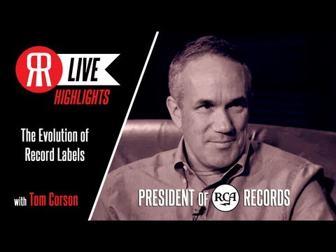 Tom Corson, President of RCA Records, talks the Evolution of Record Labels