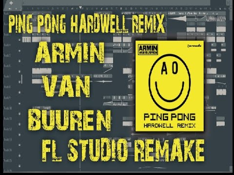 Armin Van Buuren - Ping Pong (Hardwell Remix)[FULL FL STUDIO 12.3 REMAKE] FREE FLP