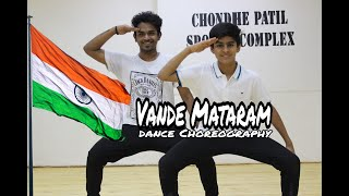 Vande Mataram | A R Rehman | Dance Choreography  | Shrijit Pillai | Archit Nadkarni