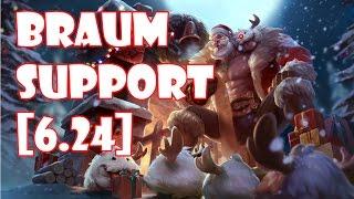 League of Legends Braum Support [6.24]