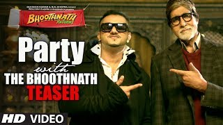 Party With The Bhoothnath Song Teaser | Bhoothnath Returns | Amitabh Bachchan, Yo Yo Honey Singh