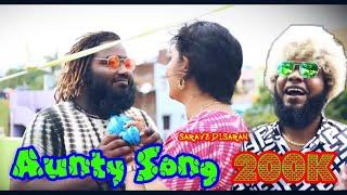 Aunty Song   Full Song   Saravedi Saran   Gana Tamizha