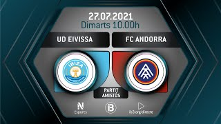 PARTIT AMISTÓS // UD EIVISSA - FC ANDORRA