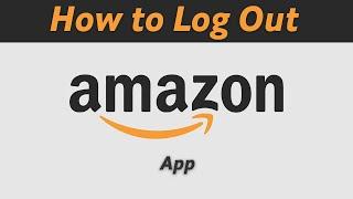 How To Logout Fŗom Amazon App