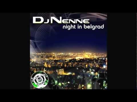 Dj Nenne - Night In Belgrade (Radio Mix)