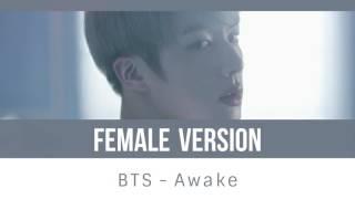 Video BTS - Awake [FEMALE VERSION] download MP3, 3GP, MP4, WEBM, AVI, FLV Februari 2018