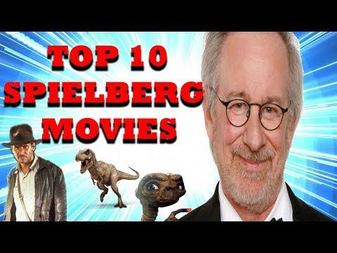10 Best Steven Spielberg Movies Ranked