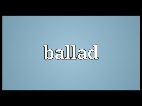 Ballad Meaning