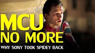 Spider-man EXITS the MCU - Why Sony did it, and what comes next