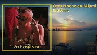 Otra Noche en Miami - Bad Bunny  (Dynamic Audio)
