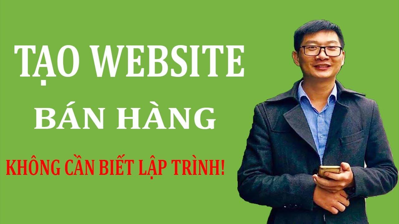 Hướng dẫn Tạo website bán hàng online 2020 Từ A đến Z | Trương Đình Nam
