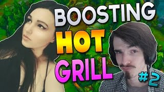 BOOSTING HOT GRILL #2 - League of Legends(League and Ladies, the best combination ➥BOOSTING HOT GRILL #1 - https://www.youtube.com/watch?v=6rVFDimK9Mk ➥RENGAR REWORK - CRAZY ..., 2016-10-31T01:44:55.000Z)
