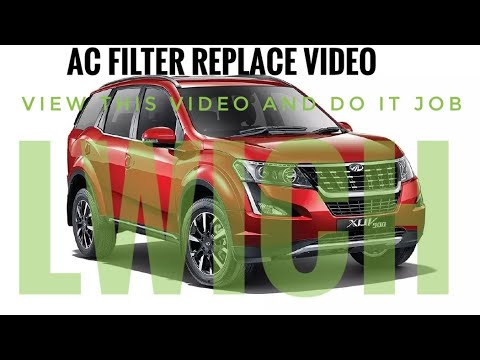 How to chang AC filter in XUV 500 w11 w7 any xuv