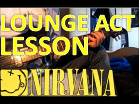 How to play LOUNGE ACT by NIRVANA on guitar - YouTube