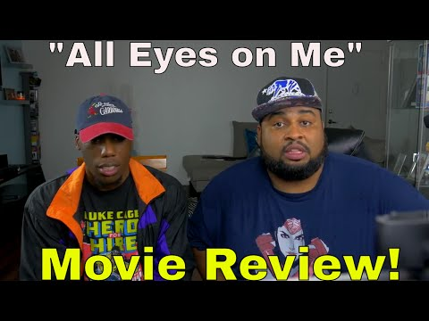 """All Eyes on Me"" Movie Review"