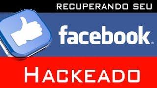 Como Recuperar seu Perfil hackeado do Facebook