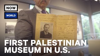 Inside the First Palestinian Museum in the U.S. | NowThis World