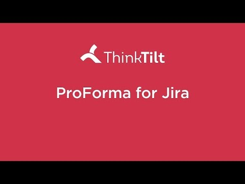 ThinkTilt makers of ProForma: Forms and Checklists for Jira