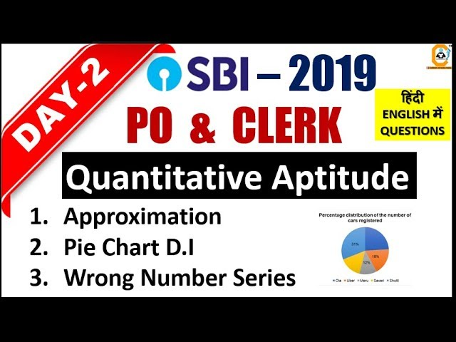 SBI PO ,CLERK 2019 Practice Series | DAY 2 | Quantitative Aptitude (DI , Num Series , Approximation)