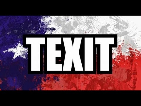#TEXIT: Now Texas is independent of United States
