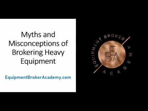 Myths And Misconceptions Of Broker Heavy Equipment