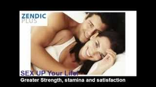 SEX UP Your Life!  Zendic Plus